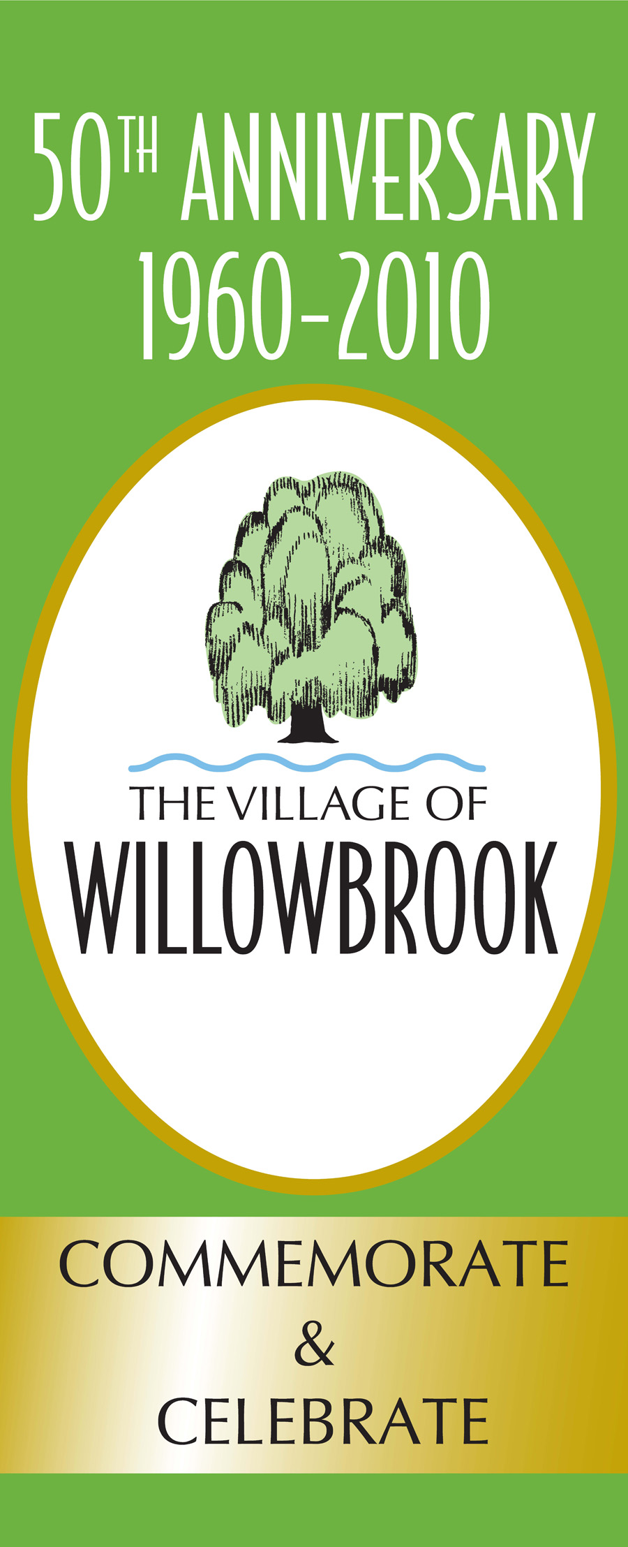 Willowbrook Anniversary Banner